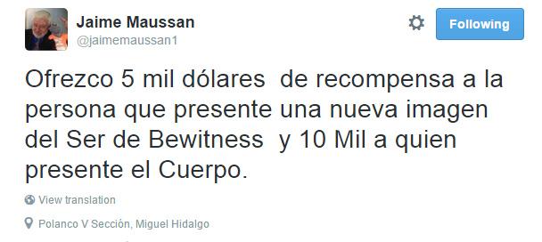 Maussan pide evidencia y ofrece recompensa - Ofrezco 5 mil dolares de recompensa a la persona que presente una nueva imagen del ser de bewitness